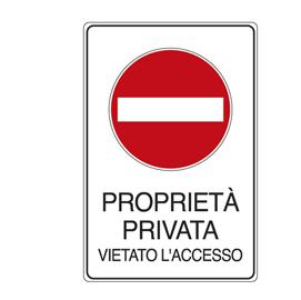 CARTELLO ALLUMINIO 30x20cm 'PROPRIETA' PRIVATA VIETATO L'ACCESSO'